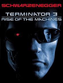 Terminatör 3: Makinelerin Yükselişi