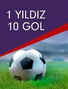 1 Yıldız 10 Gol