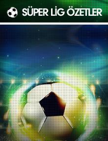Süper Lig Özetler