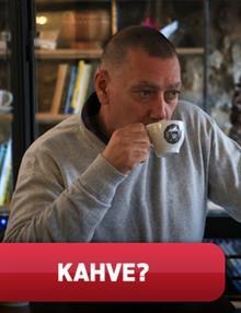 Kahve?