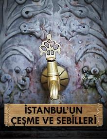 İstanbul'un Çeşme ve Sebilleri 7. Bölüm