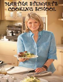 Martha Stewart'ın Yemek Okulu