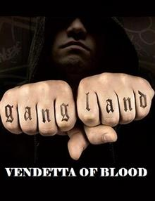 Gangland: Vendetta Of Blood