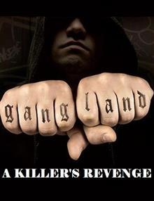 Gangland: A Killer's Revenge