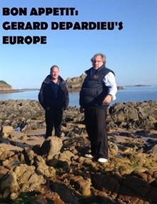 Gerard Depardieu ile Avrupa Mutfakları