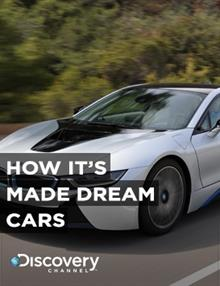 How It's Made: Dream Cars : Episode 13