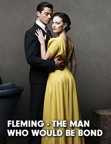 Fleming - The Man Who Would Be Bond : Episode 4