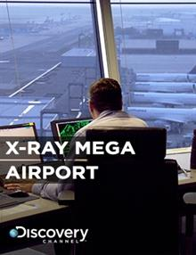 X-Ray Mega Airport: Failure Is Not An Option