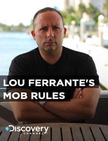 Lou Ferrante's Mob Rules