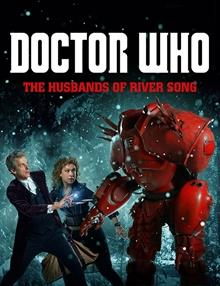 Doctor Who: Xmas 2015: The Husbands of River Song