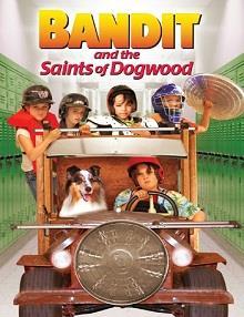 Bandit ve Dogwood'un Azizleri