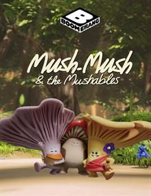Mush Mush and the Mushables