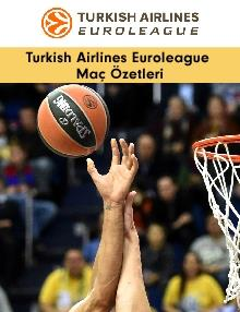 Turkish Airlines Euroleague Maç Özetleri