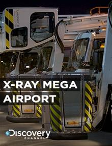 X-Ray Mega Airport: The Airport Never Sleeps