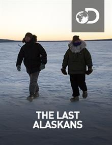 The Last Alaskans : Everything Is Hungry