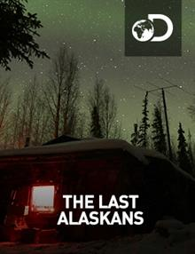 The Last Alaskans : Into The Darkness