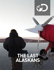The Last Alaskans : Nothing Lasts Forever