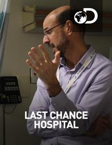 Last Chance Hospital : Episode 1