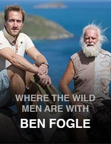 Where the Wild Men Are with Ben Fogle: Episode 4
