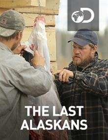 The Last Alaskans : Episode 6