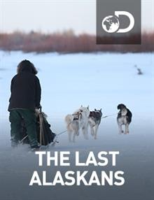 The Last Alaskans : Episode 7