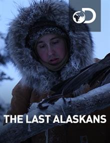 The Last Alaskans : Episode 10